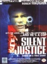 Silent Justice [DVD]