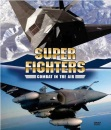 Classic Superfighters - Combat in the Air [DVD]