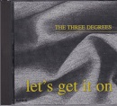 TH THREE DEGREES - LETS GET IT ON