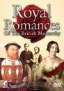 Royal Romances Of The British Monarchy [DVD] [2007]