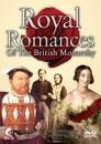 Royal Romances Of The British Monarchy [DVD] [2007]