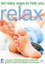 Ten Easy Ways To Help You Relax [DVD]