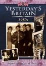Yesterday's Britain: The 50s [DVD]