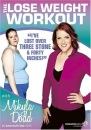 The Lose Weight Workout With Mikyla Dodd [DVD]