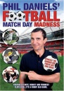Phil Daniels' Football Matchday Madness [DVD]