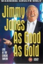 Jimmy Jones: As Good As Gold [DVD]