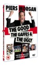Piers Morgan - The Good, The Gaffes & The Ugly [DVD] [2007]