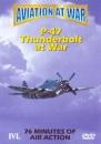Aviation At War - P-47 Thunderbolt At War [DVD]