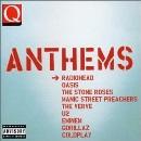 Q - Anthems