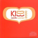 Kiss Clublife - Summer 2000