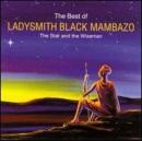 The Star and Wiseman: The Best of Ladysmith Black Mambazo