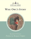 Wise Owl's Story (Little Grey Rabbit Classic Series)