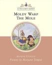 Moldy Warp the Mole (The Tales of Little Grey Rabbit)