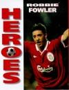Heroes - Robbie Fowler (Soccer Heroes)
