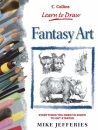 Collins Learn to Draw - Fantasy Art