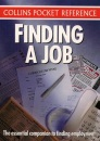 Collins Pocket Reference - Finding a Job: The Essential Companion to Finding Employment
