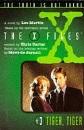 The X-Files - Tiger, Tiger (Junior X-Files)