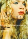 Love Your Hair: Be Your Own Haircare Expert