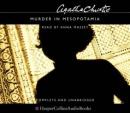Murder in Mesopotamia: Complete & Unabridged