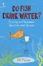Do Fish Drink Water? (Collins)