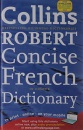 Collins Robert Concise French Dictionary (Collins Concise) - unknown