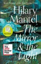 The Mirror and the Light: Longlisted for the Booker Prize 2020 (The Wolf Hall Trilogy)
