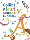 First School Dictionary: Illustrated dictionary for ages 5+ (Collins First Dictionaries)