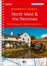 North West and the Pennines: For everyone with an interest in Britain's canals and rivers (Collins Nicholson Waterways Guides)