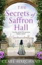 The Secrets of Saffron Hall: An absolutely gripping Tudor historical fiction novel