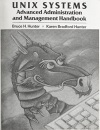 Unix Systems: Advanced Administration and Management Handbook - Hunter