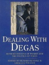 Dealing with Degas: Representations of Women and the Politics of Vision