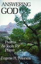 Answering God: Psalms as Tools for Prayer: The Psalms as Tools for Prayer