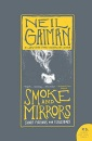 Smoke and Mirrors: Short Fictions and Illusions (P.S.)