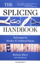 The Splicing Handbook: Techniques for Modern & Traditional Ropes - John Darwin, Barbara Merry
