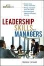 Leadership Skills for Managers (Briefcase Books Series) - Marlene Caroselli