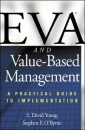 EVA and Value-Based Management: A Practical Guide to Implementation - S. David Young, Stephen F. O'Byrne