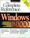 Windows 2000: The Complete Reference