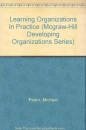 Learning Organizations in Practice (McGraw-Hill Developing Organizations)