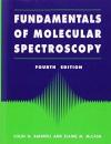 Fundamentals for Molecular Spectroscopy (HIGHER ED SEM IMPORTS FROM UK)