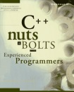 C++ Nuts and Bolts: For Experienced Programmers (Nuts & bolts series)