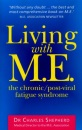 Living with M.E.: The Chronic, Post-viral Fatigue Syndrome