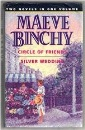 Circle of Friends / Silver Wedding: Two Novels in One Volume (Fiction omnibus)