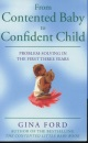 From Contented Baby to Confident Child
