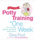 Potty Training in One Week (Making parenting easier)