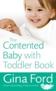 The Contented Baby with Toddler Book