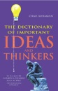 The Dictionary of Important Ideas and Thinkers