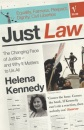 Just Law: The Changing Face of Justice - And Why It Matters to Us All