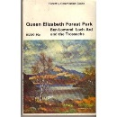 Queen Elizabeth Forest Park: Ben Lomond, Loch Ard and the Trossachs (Guides / Great Britain. Forestry Commission)