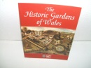 The Historic Gardens of Wales: An Introduction to Parks and Gardens in the History of Wales (Cadw Theme)