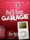 iPod and iTunes Garage
